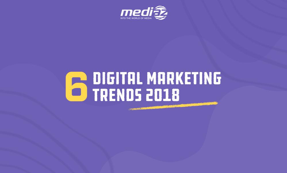 Đón đầu 6 xu hướng marketing năm 2018